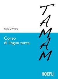 CORSO DI LINGUA TURCA.(STUDI ORIENTALI): ROSITA, D'AMORA