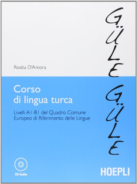 9788820351151: Corso di lingua turca. Livelli A1-B1 del quadro comune europeo di riferimento delle lingue. Con CD Audio