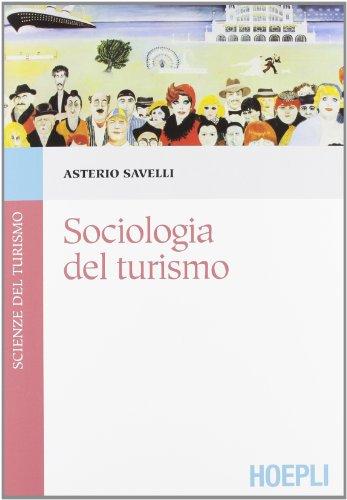 9788820351885: Sociologia del turismo