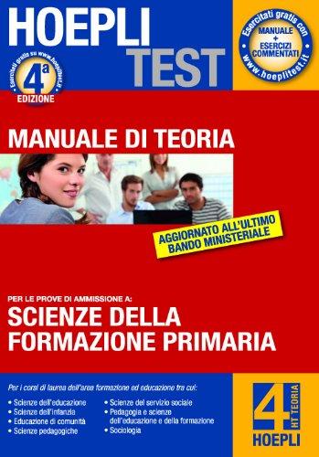 9788820352974: Hoepli test. Teoria. Scienze della formazione primaria vol. 4
