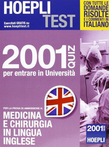 9788820353063: Hoepli test. 2001 quiz per entrare in Universit. Per la prova di ammissione a medicina e chirurgia in lingua inglese