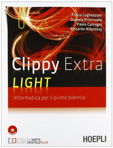 9788820356583: Clippy Extra Light. Informatica. Per il 1° biennio. Con CD-ROM (Scolastica)