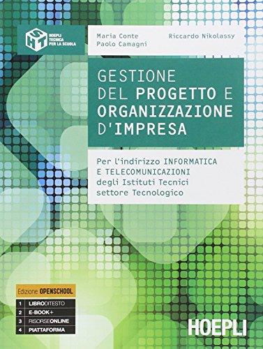 9788820361099: Gestione del progetto e organizzazione di impresa. Per gli Ist. tecnici. Con e-book. Con espansione online