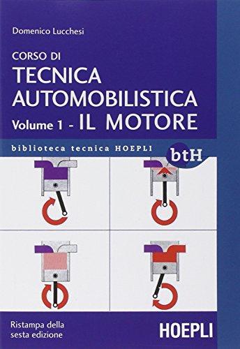 Corso di tecnica automobilistica (Paperback): Domenico Lucchesi