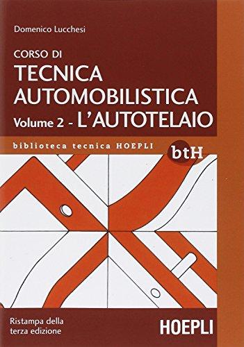 Corso di tecnica automobilistica: 2: Domenico Lucchesi