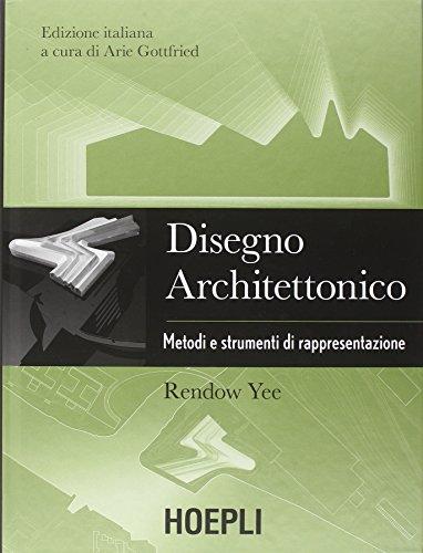 9788820364199: Disegno architettonico. Metodi e strumenti di rappresentazione