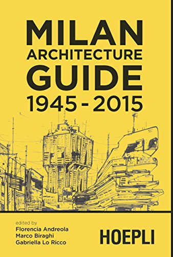 9788820364755: Milan Architecture guide. 1945-2015