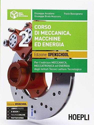 9788820367244: Corso di meccanica, macchine ed energia. Ediz. openschool. Con espansione online. Per gli Ist. tecnici industriali. Con e-book (Vol. 2)