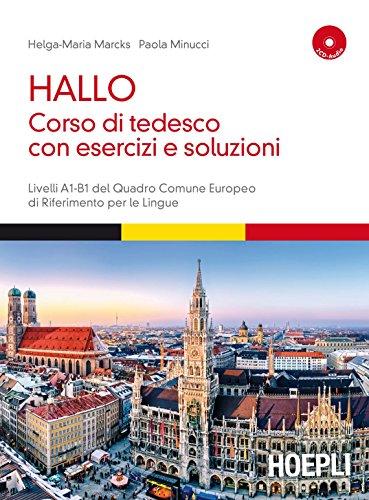 9788820367688: Hallo! Corso di tedesco con esercizi e soluzioni. A1-B1. Con 2 CD Audio