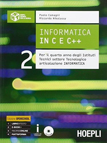 9788820372309: Informatica in C e C++. Con e-book. Con espansione online. Per gli Ist. tecnici industriali: 2