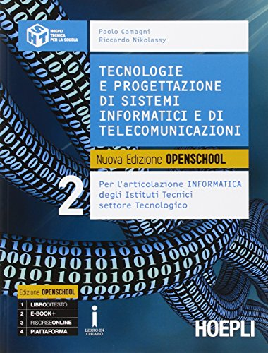 9788820372347: Tecnologie e progettazione di sistemi informatici e di telecomunicazioni. Per gli Ist. tecnici industriali. Con e-book. Con espansione online (Vol. 2)