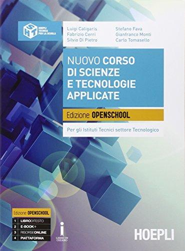 9788820372729: Corso di scienze e tecnologie applicate. Ediz. openschool. Per gli Ist. tecnici settore tecnologico. Con e-book. Con espansione online