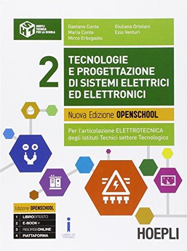 9788820372781: Tecnologie e progettazione di sistemi elettrici ed elettronici. Per gli Ist. tecnici industriali. Con e-book. Con espansione online: 2