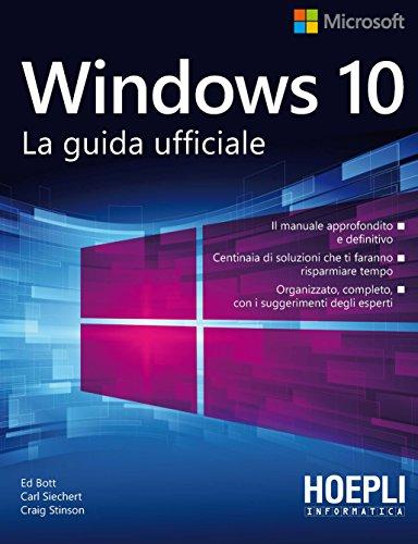 9788820374723: Windows 10. La guida ufficiale