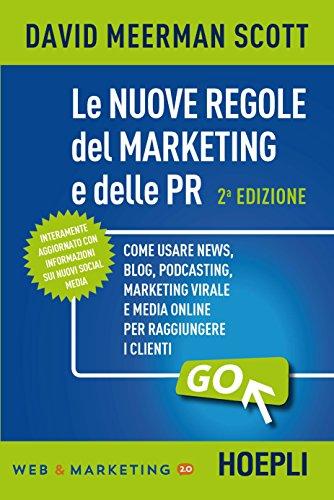 9788820374877: Le nuove regole del marketing e delle PR