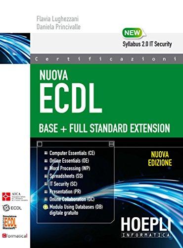 9788820375096: Nuova ECDL Base-Full Standard Extension. Con e-book