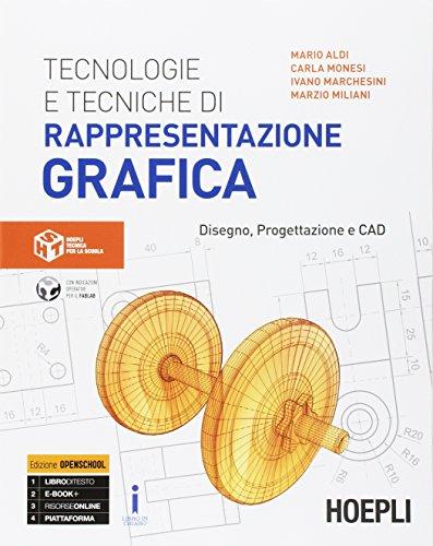 9788820378295: Tecnologie e tecniche di rappresentazione grafica. Disegno, progettazione e CAD. Per gli Ist. tecnici industriali. Con e-book. Con espansione online