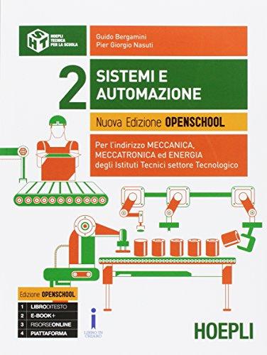 9788820378349: Sistemi e automazione. Ediz. openschool. Per gli Ist. tecnici industriali. Con e-book. Con espansione online (Vol. 2)
