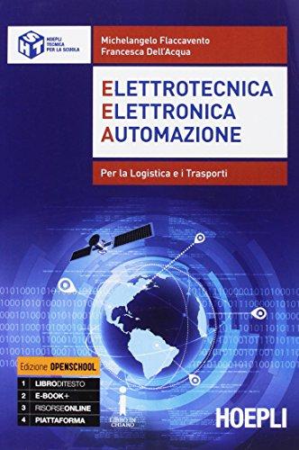 9788820378592: EEA. Elettrotecnica, elettronica, automazione. Per la logistica e i trasporti. Per gli Ist. tecnici. Con e-book. Con espansione online