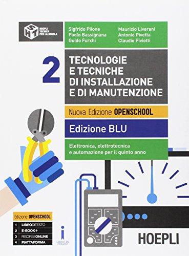 9788820378707: Tecnologie e tecniche di installazione e di manutenzione. Ediz. blu. Per le Scuole superiori. Con e-book. Con espansione online: 2