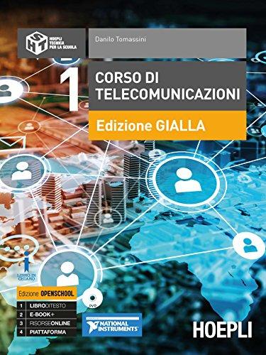 9788820383671: Corso di telecomunicazioni. Ediz. gialla. Ediz. Openschool. Per l'articolazione informatica degli Ist. tecnici industriali. Con ebook. Con espansione online. Con DVD-ROM (Vol. 1)