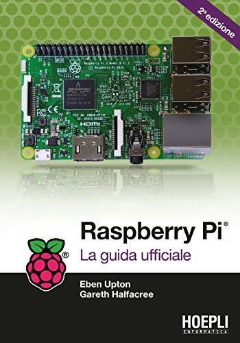 9788820386429: Raspberry Pi. La guida completa