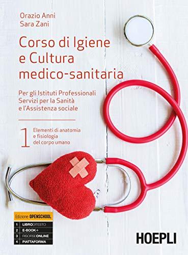 9788820388508: Corso di igiene e cultura medico-sanitaria. Per gli Ist. professionali servizi per la sanità e l'assistenza sociale: 1