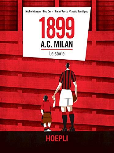9788820391409: 1899 a.c. Milan. le storie
