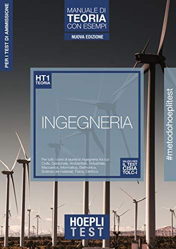 9788820392338: Hoepli test. Ingegneria. Manuale di teoria con esempi. Per tutti i corsi di laurea in Ingegneria. Nuova ediz. (Vol.)