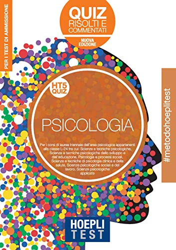 9788820392512: Hoepli Test. Psicologia. Quiz risolti e commentati. Per i test di ammissione all'università