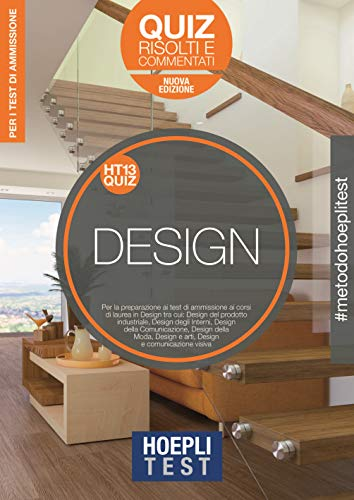 9788820392710: Hoepli Test. Design. Quiz risolti e commentati. Per i corsi di laurea in Design. Nuova ediz.