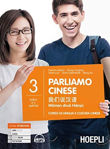9788820394486: Parliamo cinese. Corso di lingua e cultura cinese: 3