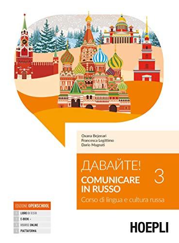 9788820394493: Davajte! Comunicare in russo. Corso di lingua e cultura russa Volume 3: Vol. 3