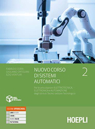 9788820394851: Nuovo Corso di sistemi automatici, vol.2 | Per le articolazioni Elettrotecnica, Elettronica e Automazione degli Istituti Tecnici settore Tecnologico