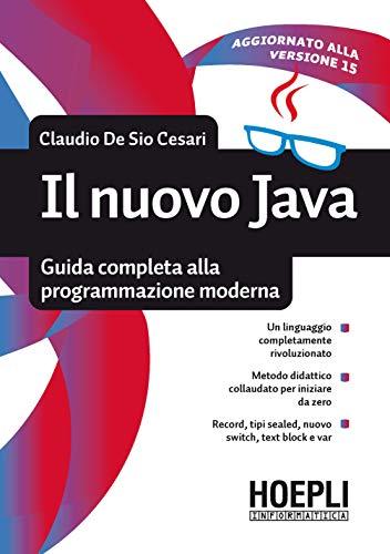 9788820399306: Il nuovo Java. Guida completa alla programmazione moderna