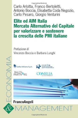 9788820404130: Elite ed AIM Italia. Mercato alternativo del capitale per valorizzare e sostenere la crescita delle PMI italiane