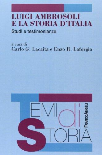 9788820419646: Luigi Ambrosoli e la storia d'Italia. Studi e testimonianze