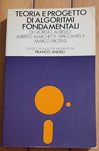 9788820424671: Teoria e progetto di algoritmi fondamentali