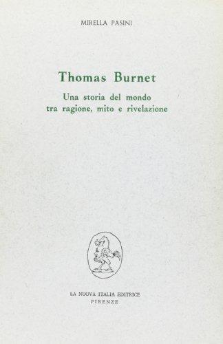 9788820442699: Thomas Burnet: una storia del mondo tra ragione, mito e rivelazione