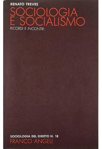 9788820463267: Sociologia e socialismo. Ricordi e incontri