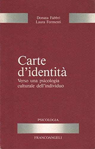 9788820469207: Carte d'identità. Verso una psicologia culturale dell'individuo