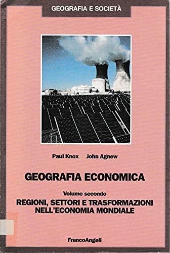 9788820494001: Geografia economica: 2 (Geografia e società)