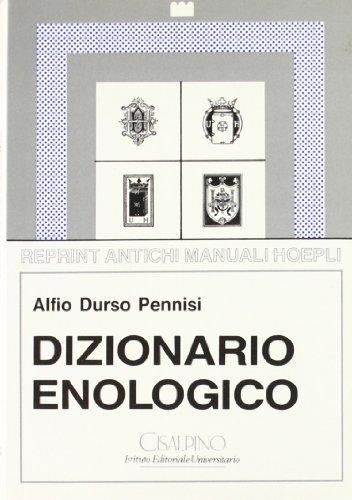 Dizionario enologico.: Durso Pennisi,Alfio.