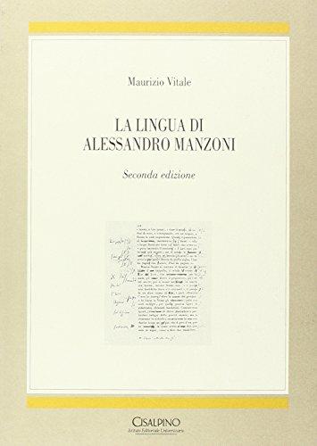 La lingua di Alessandro Manzoni (Testi e studi) (8820506955) by Maurizio Vitale