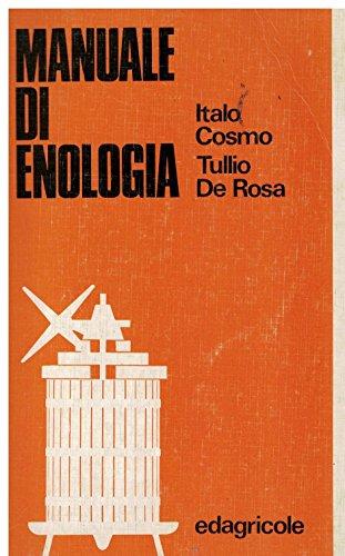 9788820603038: Manuale di enologia. Guida del buon cantiniere