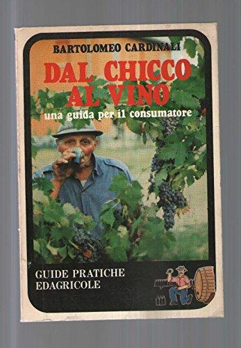 9788820619909: Dal chicco al vino