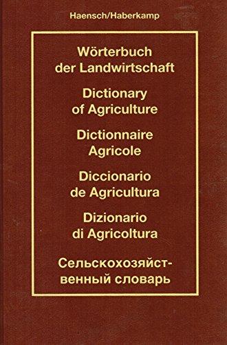 Dizionario di agricoltura. Ediz. multilingue: Haensch, Gunther; Haberkamp,