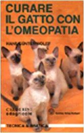 9788820643522: Curare il gatto con l'omeopatia