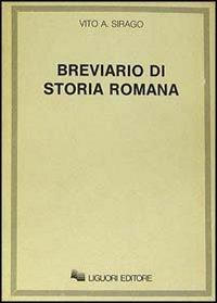 Breviario di storia romana: Vito A. Sirago