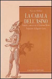 9788820714758: La cabala dell'asino. Asinità e conoscenza in Giordano Bruno (Teorie & oggetti)